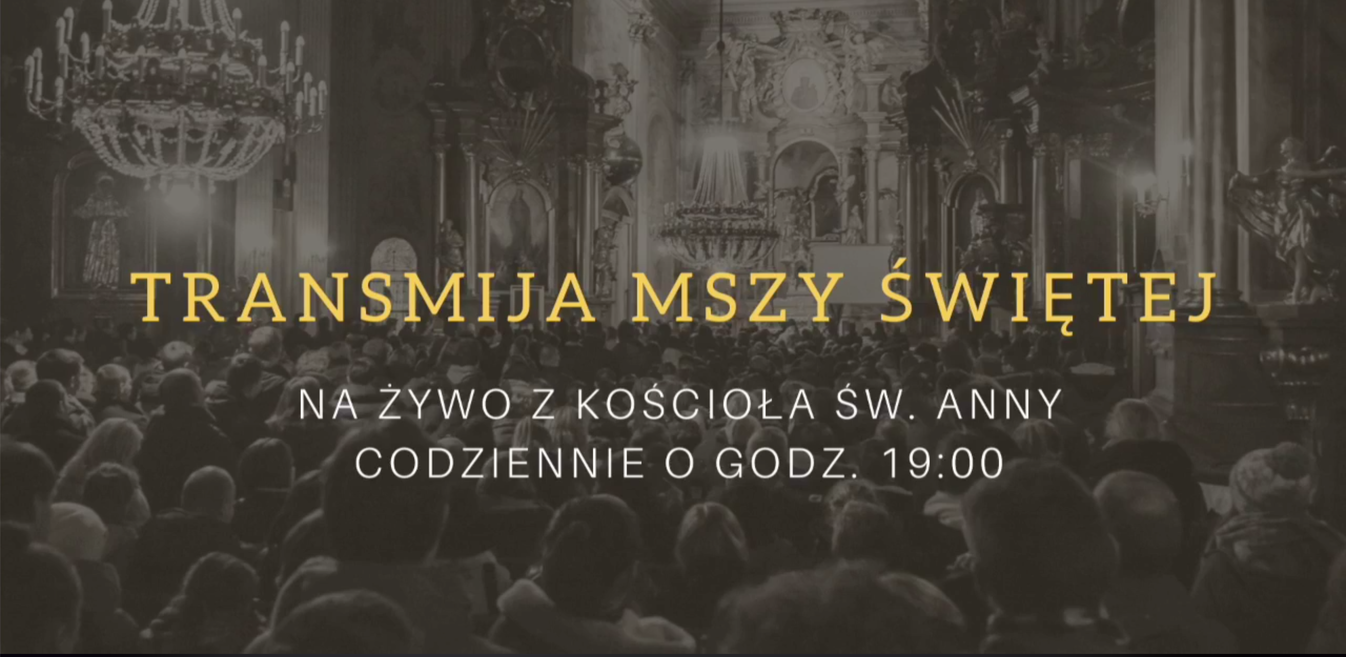 Transmisja Mszy Świętej w Intencji Członków Cechu